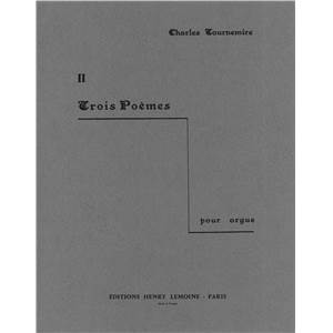 TOURNEMIRE CHARLES - 3 POEMES N°2 - ORGUE