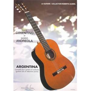 COSENTINO/ANDREOLA - ARGENTINA - GUITARE ET ORCHESTRE (CONDUCTEUR)