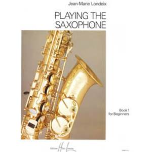 LONDEIX JEAN-MARIE - PLAYING THE SAXOPHONE VOL.1 - SAXOPHONE