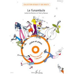 MONTIER CATHERINE / MASSON THIERRY - FUNAMBULE (LE) POUR VIOLON ET PIANO + CD