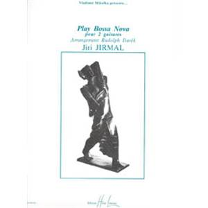 JIRMAL JIRI - PLAY BOSSA NOVA - 2 GUITARES