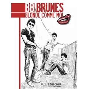 BB BRUNES - BLONDE COMME MOI - CHANT ET GUITARE TABLATURES