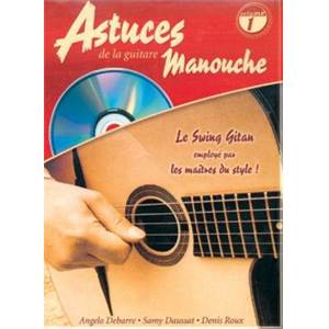 ROUX D. / DEBARRE / DAUSSAT - ASTUCES DE LA GUITARE MANOUCHE VOL.1 + CD