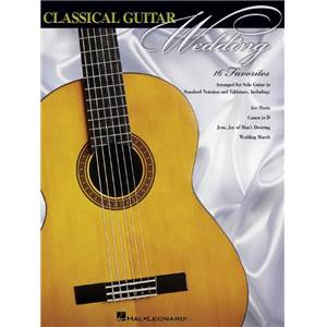 COMPILATION - CLASSICAL GUITAR WEDDING (16 PIECES) GUITARE