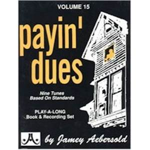 AEBERSOLD JAMEY - VOL. 015 PAYIN' DUES + CD