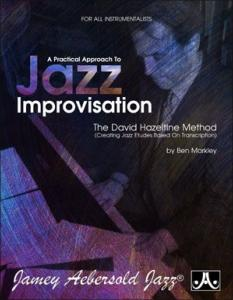 HAZELTINE DAVID - A PRACTICAL APPROACH TO JAZZ IMPROVISATION