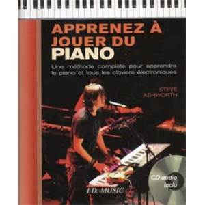 ASHWORTH STEVE - APPRENEZ A JOUER DU PIANO METHODE COMPLETE + CD