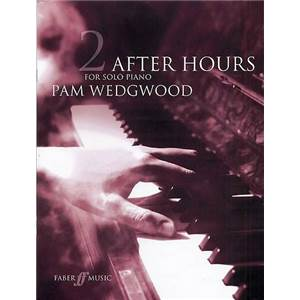 WEDGWOOD PAM - AFTER HOURS JAZZ PIANO SOLO VOL.2