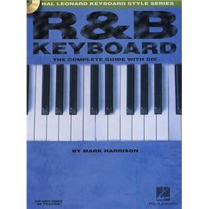 HARRISON MARK - R&B KEYBOARD THE COMPLETE GUIDE + CD