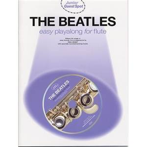 BEATLES THE - JUNIOR GUEST SPOT EASY POUR FLUTE TRAVERSIERE + CD
