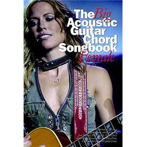 COMPILATION - BIG GUITAR CHORD SONGBOOK : ACOUSTIC FEMALE