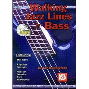HUNGERFORD JAY - WALKING JAZZ LINES FOR BASS TAB. + CD