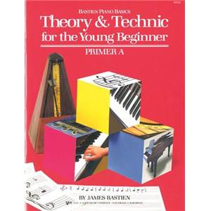 BASTIEN JAMES - THEORY ET TECHNIC FOR THE YOUNG BEGINNERS PRIMER A