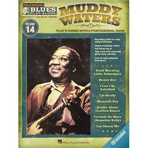 WATERS MUDDY - BLUES PLAY ALONG VOL.14 + CD