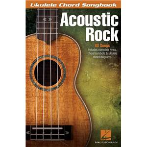 COMPILATION - UKULELE CHORD SONGBOOK : ACOUSTIC ROCK