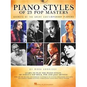 HARRISON MARK - PIANO STYLES OF 23 POP MASTERS: SECRETS OF THE GREAT CONTEMPORARY PLAYERS + CD