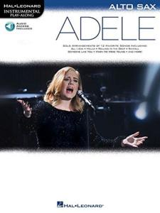 COMPILATION - INSTRUMENTAL PLAY-ALONG: ADELE ALTO SAXOPHONE + ONLINE AUDIO ACCES