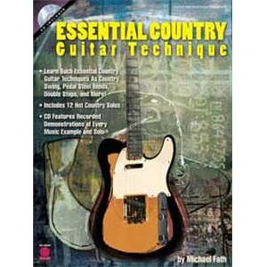 FATH MICHAEL - ESSENTIAL COUNTRY GUITAR TECHNIQUE TAB. + CD