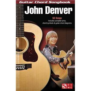 DENVER JOHN - GUITAR CHORD SONGBOOK 50 SONGS