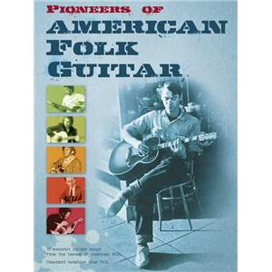 COMPILATION - PIONEERS OF AMERICAN FOLK GUITAR
