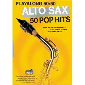 COMPILATION - PLAY ALONG 50/50 SAXOPHONE 50 POP HITS