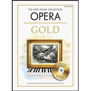 COMPILATION - EASY GOLD OPERA ESSENTIAL PIANO COLLECTION + CD