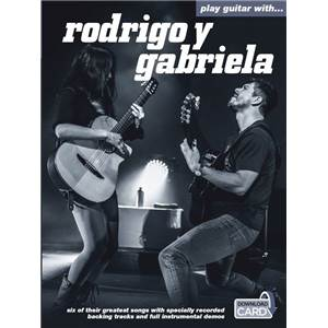 RODRIGO Y GABRIELA - PLAY GUITAR WITH + DOWNLOAD CARD