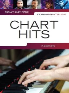COMPILATION - REALLY EASY PIANO : CHART HITS #3 AUTUMN/WINTER 2016