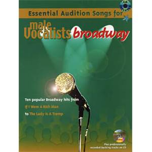 COMPILATION - ESSENTIAL AUDITION SONG BROADWAY MALE VOCALIST + CD