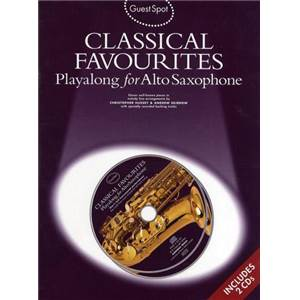 COMPILATION - GUEST SPOT CLASSICAL FAVORITES POUR SAXOPHONE ALTO + 2CDS