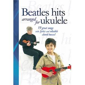 BEATLES THE - HITS ARRANGED FOR UKULELE 19 GREAT SONGS ÉPUISÉ