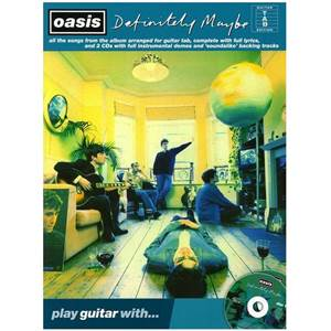 OASIS - PLAY GUITAR WITH DEFINITELY MAYBE + 2CD