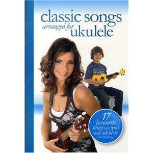 COMPILATION - CLASSIC SONGS ARRANGED FOR UKULELE