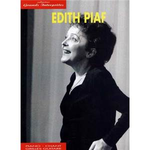 PIAF EDITH - GRANDS INTERPRETES P/V/G