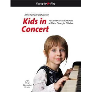 RAMADE ETCHEBARNE ANITA - KIDS IN CONCERT (10 PIECES) - PIANO