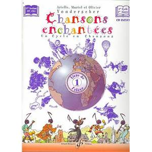 VONDERSCHER ARIELLE - CHANSONS ENCHANTEES VOL.1 ELEVE + CD
