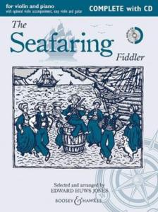 EDWARD HUWS JONES - THE SEAFARING FIDDLER FOR VIOLIN +CD - VIOLON ET PIANO