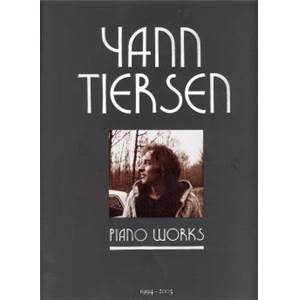 TIERSEN YANN - PIANO WORKS 23 PIECES POUR PIANO