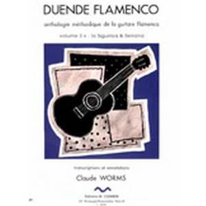WORMS CLAUDE - DUENDE FLAMENCO VOL.3A - SIGUIRIYA ET SERRANA - GUITARE FLAMENCA