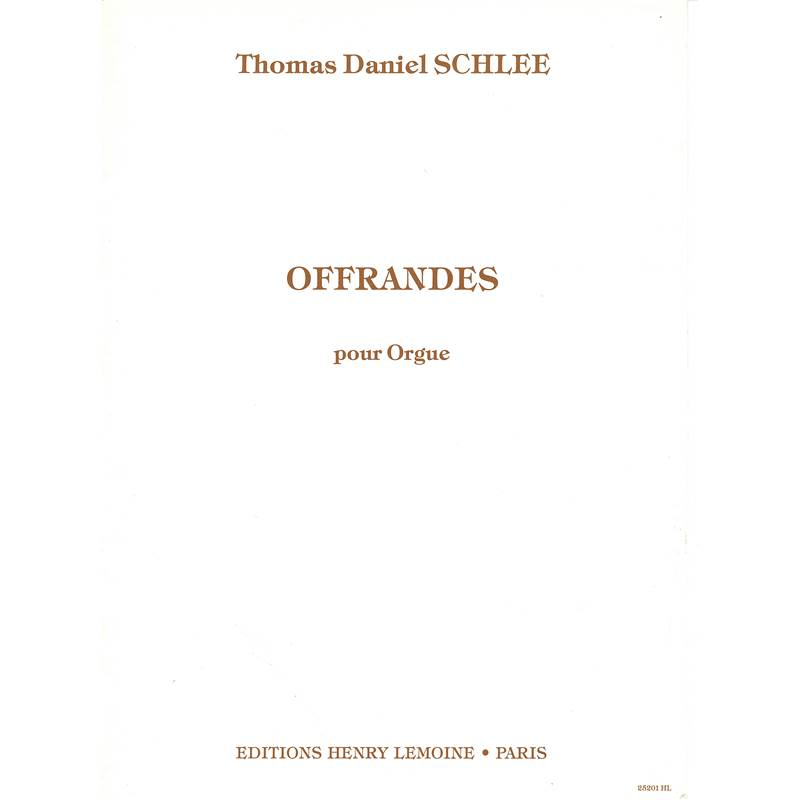 Schlee Thomas Daniel - Offrandes Op 28