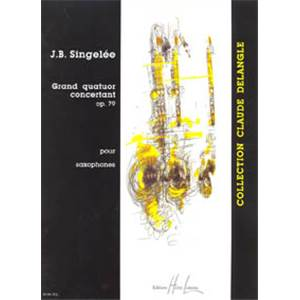 SINGELEE JB - GRAND QUATUOR CONCERTANT OP.79 - 4 SAXOPHONES (CONDUCTEUR ET PARTIES)
