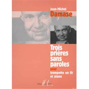 DAMASE JEAN-MICHEL - PRIERES SANS PAROLES (3) - TROMPETTE ET PIANO