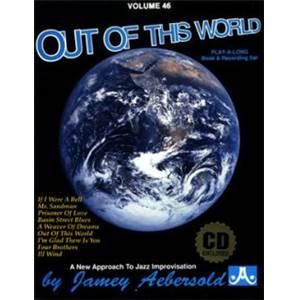 AEBERSOLD JAMEY - VOL. 046 OUT OF THIS WORLD STANDARDS + CD