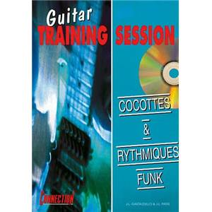 GASTALDELLO J.L. / PARIS J.L. - COCOTTES ET RYTHMIQUES FUNK A LA GUITARE TRAINING SESSION + CD