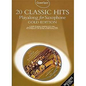 COMPILATION - GUEST SPOT 20 CLASSIC HITS: PLAY ALONG FOR ALTO SAXOPHONE + 2CDS