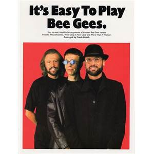 BEE GEES THE - IT'S EASY TO PLAY