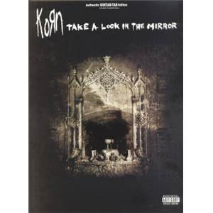 KORN - TAKE A LOOK IN THE MIRROR GUITAR TAB.