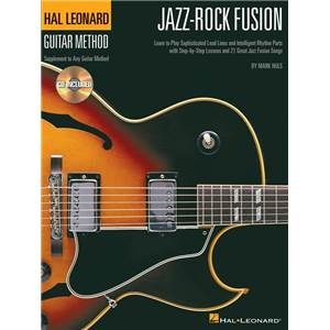 HULS MARK - HAL LEONARD GUITAR METHOD JAZZ ROCK FUSION + CD