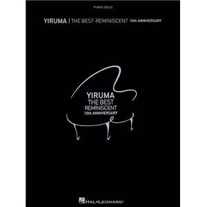 YIRUMA - THE BEST REMINISCENT 10 TH ANNIVERSARY PIANO SOLO