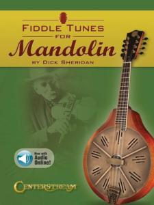 FIDDLE TUNES FOR MANDOLIN AVEC TABLATURES BY DICK SHERIDAN AVEC AUDIO ONLINE - MANDOLINE